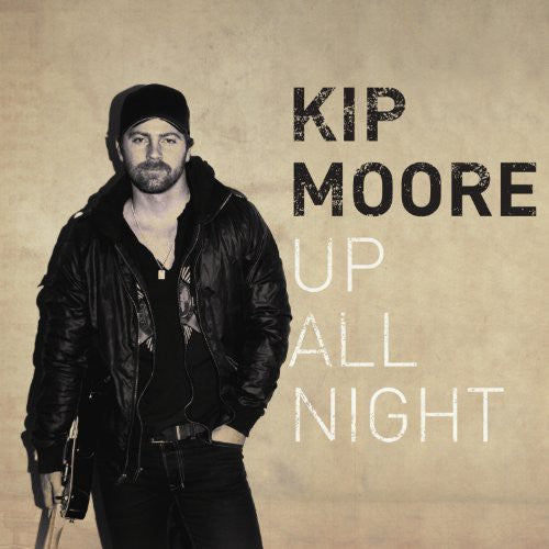 KIP MOORE - UP ALL NIGHT - CD New