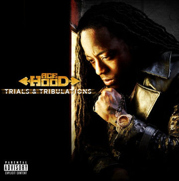 ACE HOOD - TRIALS & TRIBULATIONS - CD New