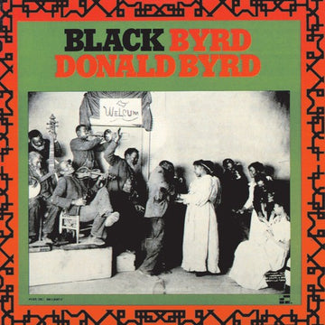 BYRD, DONALD - BLACK BYRD (Vinyl LP)