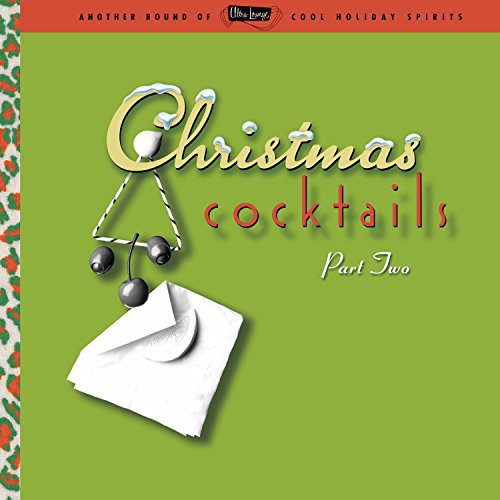 ULTRA LOUNGE: CHRISTMAS COCKTAILS 2 / VA - ULTRA LOUNGE: CHRISTMAS COCKTAILS 2 / VA (Vinyl LP)