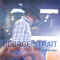 STRAIT, GEORGE - COWBOY RIDES AWAY: LIVE FROM AT&T STADIU (CD) - CD New