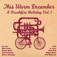 THIS WARM DECEMBER: BRUSHFIRE HOLIDAY'S - THIS WARM DECEMBER: BRUSHFIRE HOLIDAY'S - Vinyl New