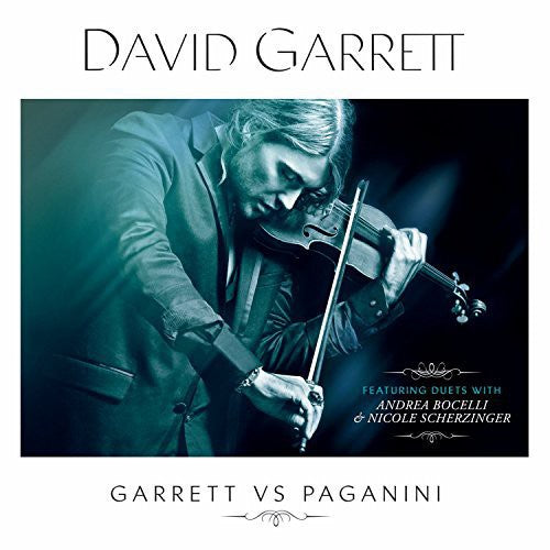 DAVID GARRETT - GARRETT VS PAGANINI