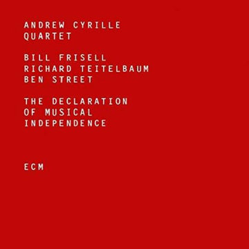 ANDREW CYRILLE QUARTET - THE DECLARATION OF MUSICAL INDEPENDENCE - CD New