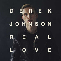 DEREK JOHNSON - REAL LOVE - CD New