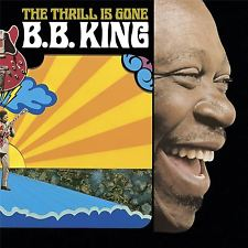 B.B. KING - THRILL IS GONE - Vinyl New