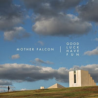 MOTHER FALCON - GOOD LUCK HAVE FUN (CD)