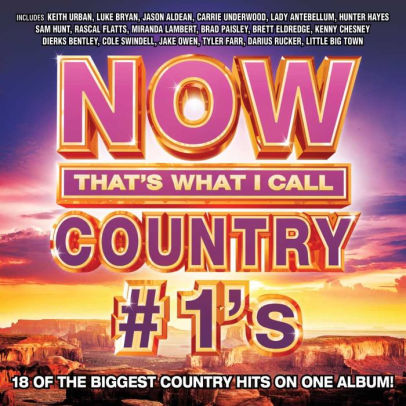 NOW COUNTRY #1S / VARIOUS - NOW COUNTRY #1S / VARIOUS (CD) - CD New