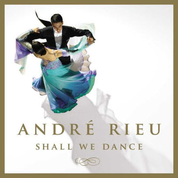ANDRE RIEU - SHALL WE DANCE - CD New