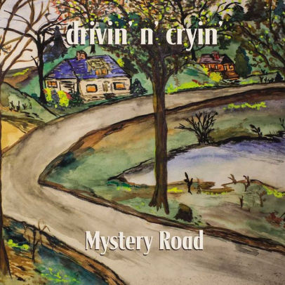 DRIVIN N CRYIN - MYSTERY ROAD (CD)