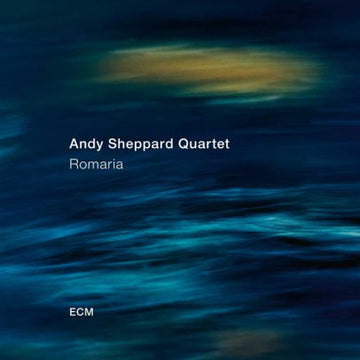 ANDY SHEPPARD - ROMARIA - CD New