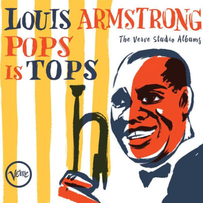 ARMSTRONG, LOUIS - POPS IS TOPS: THE VERVE STUDIO ALBUMS (CD)