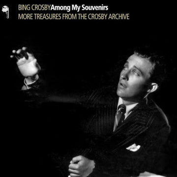 BING CROSBY - AMONG MY SOUVENIRS - CD New