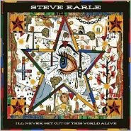 EARLE, STEVE - I'LL NEVER GET OUT OF THIS WORLD AL (CD) - CD New