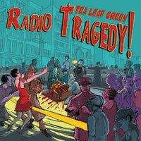 TEA LEAF GREEN - RADIO TRAGEDY (CD)