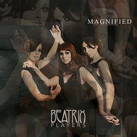 BEATRIX PLAYERS - MAGNIFIED (Vinyl LP) - Vinyl New