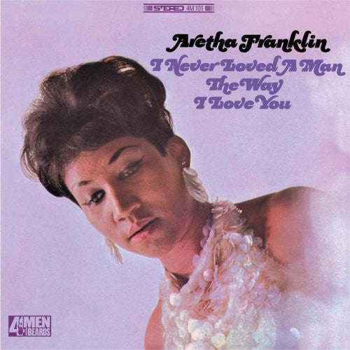 FRANKLIN, ARETHA - I NEVER LOVED A MAN (THE WAY I LOVE YOU) (Vinyl LP)