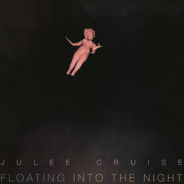 JULEE CRUISE - FLOATING INTO THE NIGHT - Vinyl New
