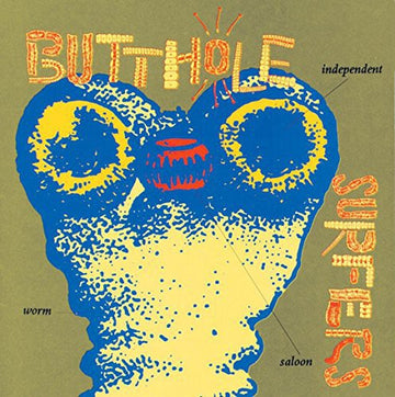 BUTTHOLE SURFERS - INDEPENDENT WORM SALOON - Vinyl New