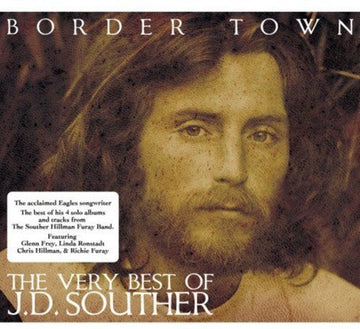 J.D. SOUTHER - BORDER TOWN: VERY BEST OF - CD New