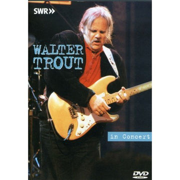 WALTER TROUT - IN CONCERT - Video DVD