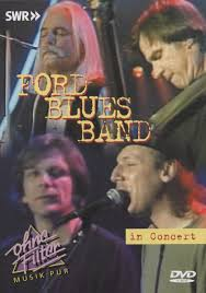 FORD BLUES BAND - IN CONCERT - Video DVD