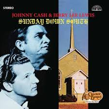 CASH,JOHNNY / LEWIS,JERRY LEE - SUNDAY DOWN SOUTH - Vinyl New