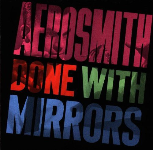 AEROSMITH - DONE WITH MIRRORS - Vinyl New