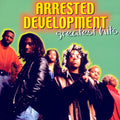 ARRESTED DEVELOPMENT - GREATEST HITS - CD New