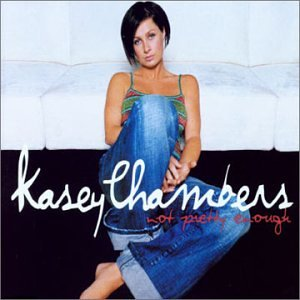KASEY CHAMBERS - NOT PRETTY ENOUGH - CD Used Single