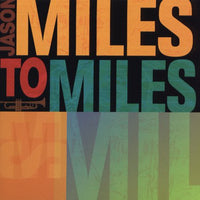 MILES, JASON - MILES TO MILES: SPIRIT OF MILES DAV (CD) - CD New