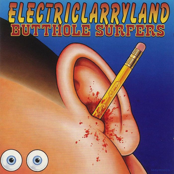BUTTHOLE SURFERS - ELECTRICLARRYLAND (CD) - CD New