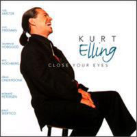 ELLING, KURT - CLOSE YOUR EYES (CD)