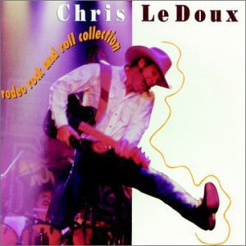 LEDOUX, CHRIS - RODEO ROCK AND ROLL COLLECTION (CD)