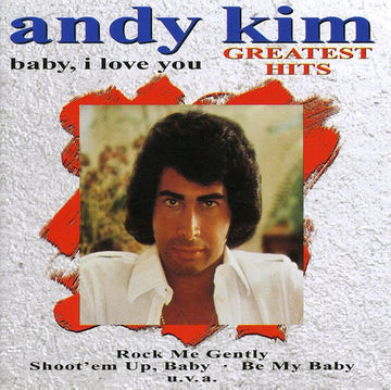 ANDY KIM - BABY, I LOVE YOU GREATEST HITS - CD New