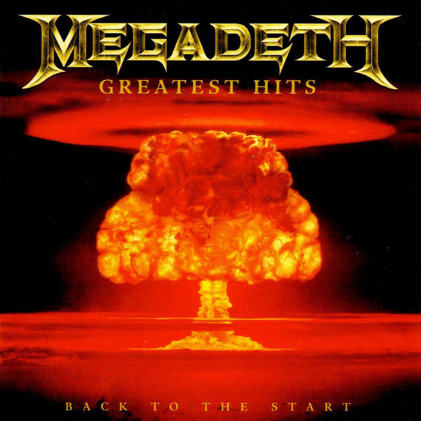 MEGADETH - GREATEST HITS: BACK TO THE START (CD) - CD New