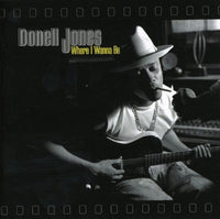 JONES, DONELL - WHERE I WANNA BE (CD)