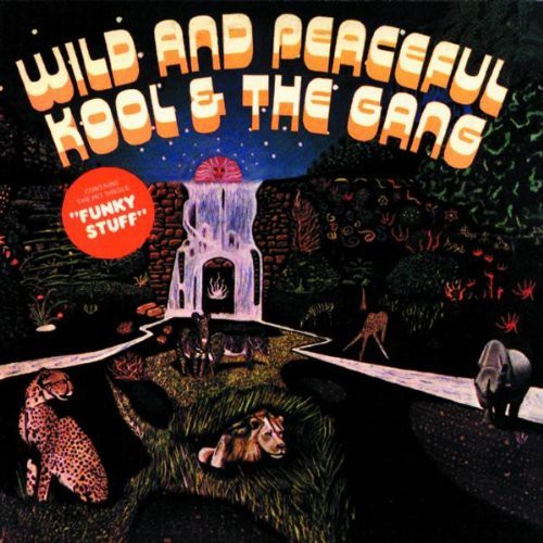 KOOL & THE GANG - WILD AND PEACEFUL (CD) - CD New