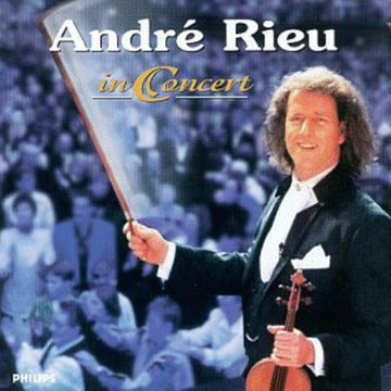 ANDRE RIEU - ANDRE RIEU IN CONCERT - CD New