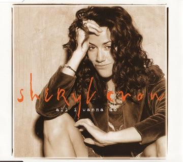 SHERYL CROW - ALL I WANNA DO - CD Used Single