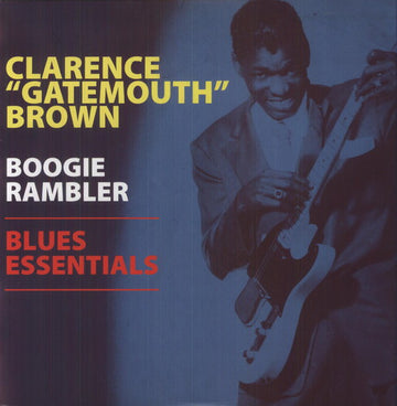CLARENCE BROWN - BOOGIE RAMBLER - BLUES ESSENTIALS