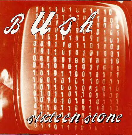 BUSH - SIXTEEN STONE (Vinyl LP)