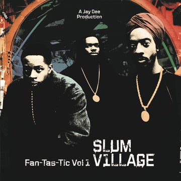 SLUM VILLAGE - FAN-TAS-TIC 1