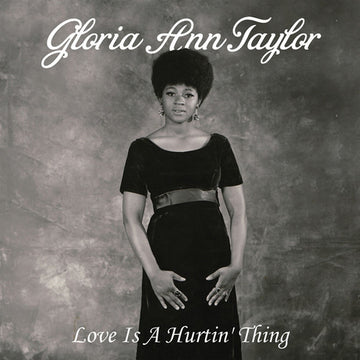 GLORIA ANN TAYLOR - LOVE IS A HURTIN' THING - Vinyl New