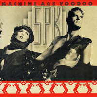 SPK - MACHINE AGE VOODOO (CD) - CD New