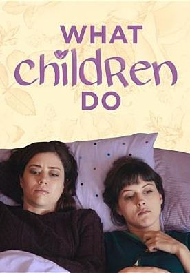 WHAT CHILDREN DO - WHAT CHILDREN DO - Video DVD