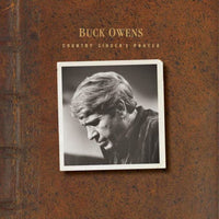 OWENS, BUCK - COUNTRY SINGER'S PRAYER (CD)