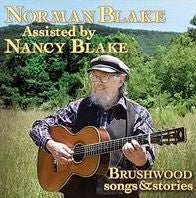BLAKE, NORMAN - BRUSHWOOD (SONGS & STORIES) (CD)