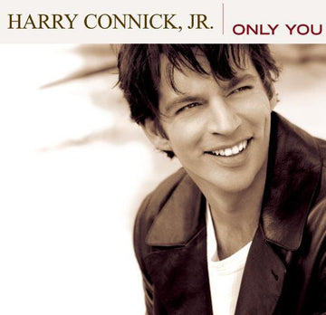 CONNICK JR, HARRY - ONLY YOU (CD)