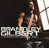 BRANTLEY GILBERT - MODERN DAY PRODIGAL SON - CD New